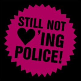 Still_not_loving_police